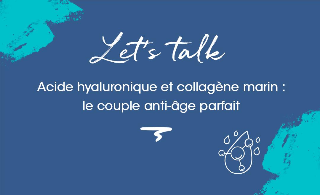Acide hyaluronique et collagène marin : quels effets sur votre peau ?